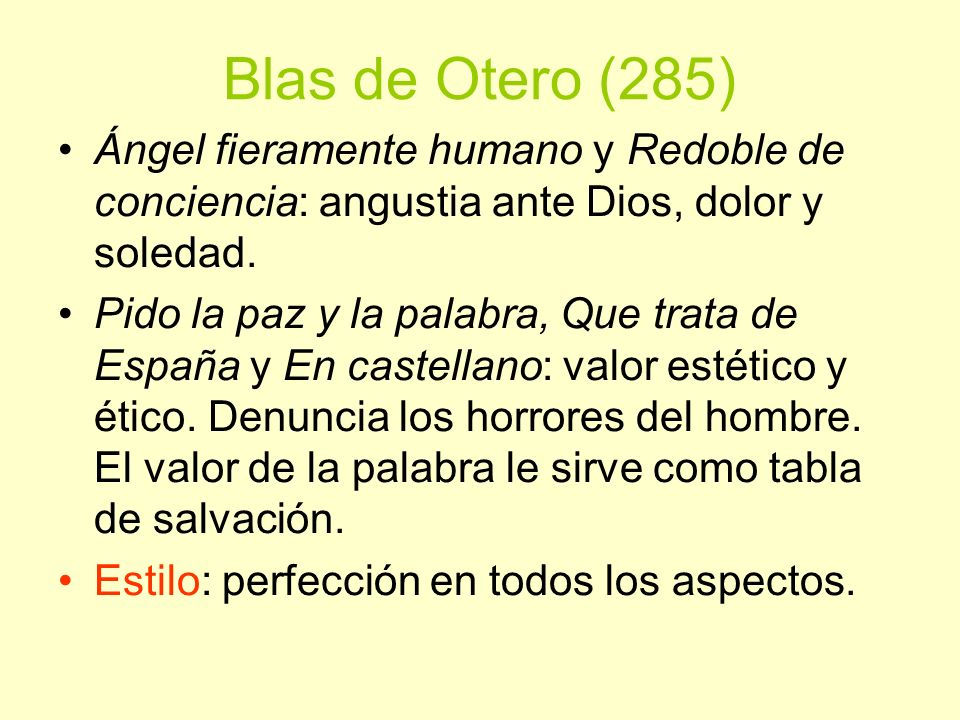 Blas de Otero (285) Ángel fieramente humano y Redoble de conciencia: angustia ante Dios, dolor y soledad.