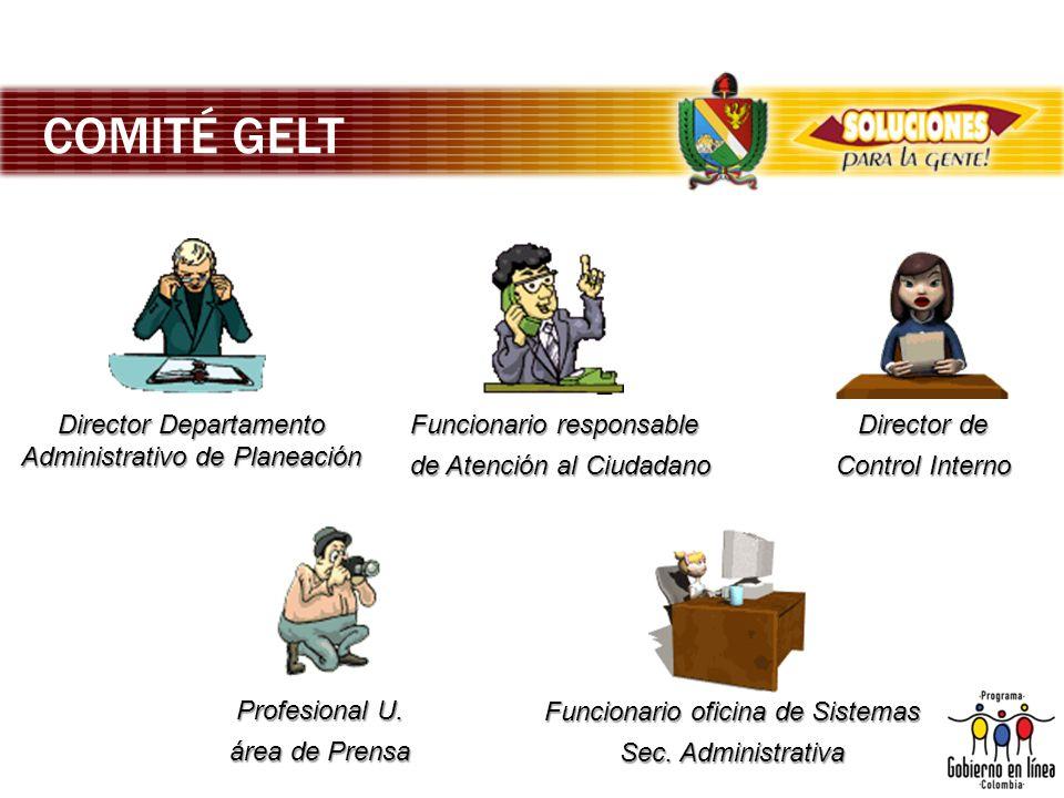 COMITÉ GELT Director Departamento Administrativo de Planeación