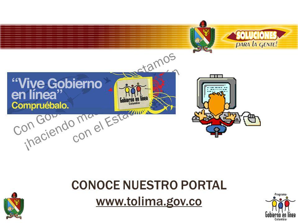 CONOCE NUESTRO PORTAL www.tolima.gov.co