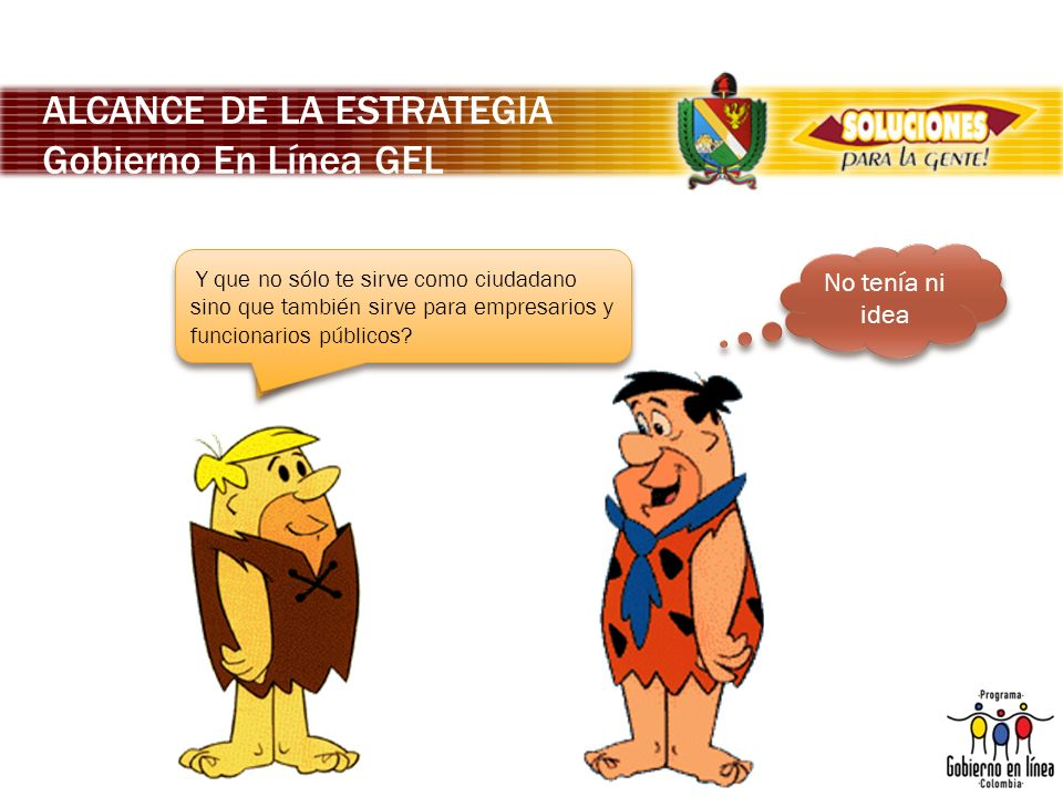 ALCANCE DE LA ESTRATEGIA Gobierno En Línea GEL