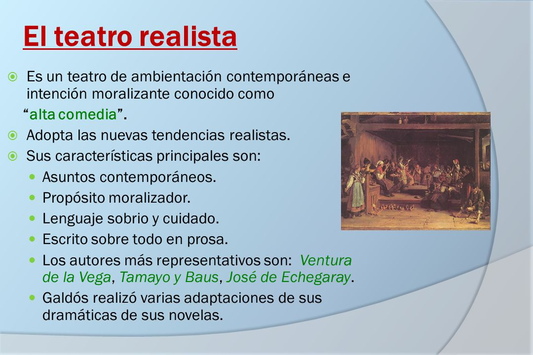 El teatro realista Es un teatro de ambientación contemporáneas e intención moralizante conocido como.