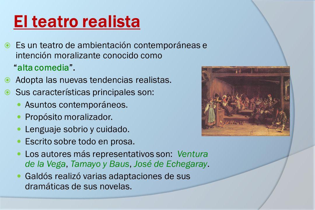 El teatro realistaEs un teatro de ambientación contemporáneas e intención moralizante conocido como.