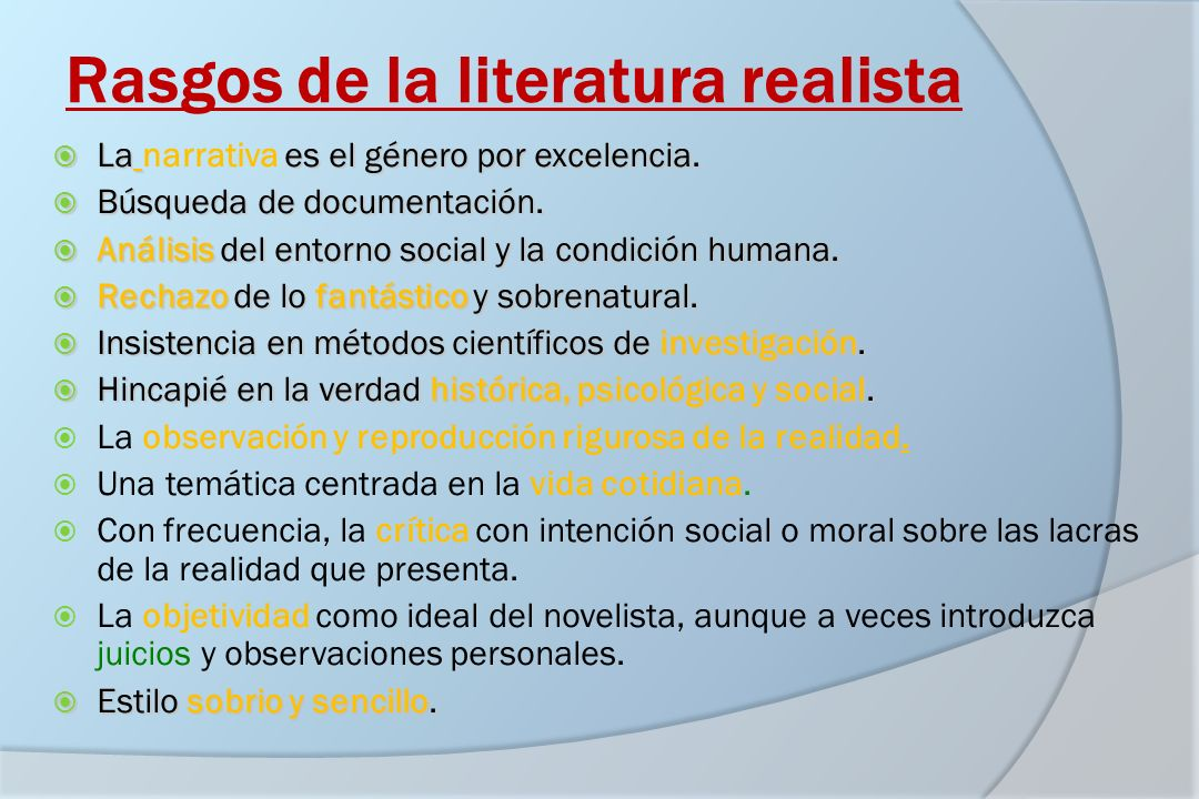 Rasgos de la literatura realista