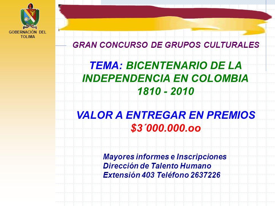 TEMA: BICENTENARIO DE LA INDEPENDENCIA EN COLOMBIA 1810 - 2010