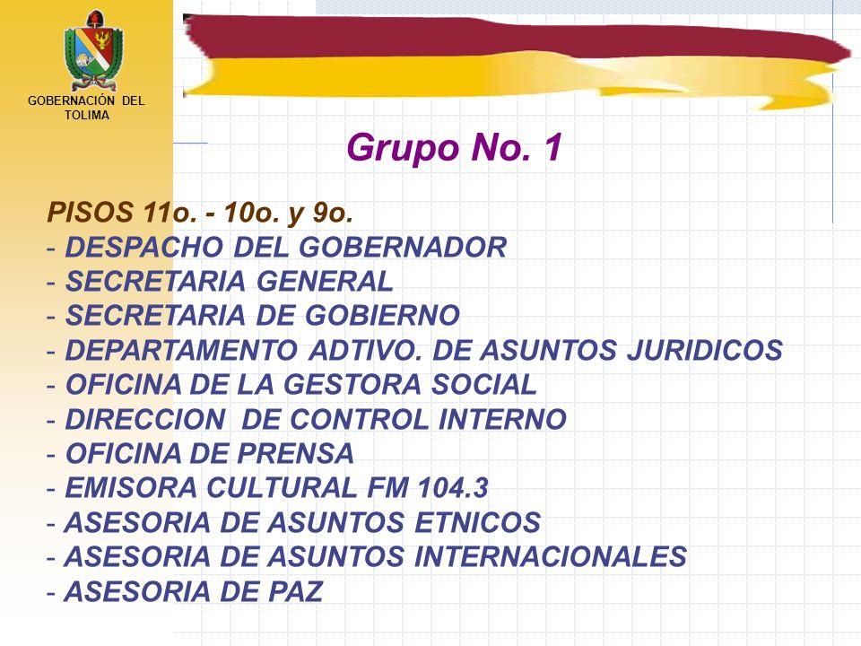 Grupo No. 1 PISOS 11o. - 10o. y 9o. DESPACHO DEL GOBERNADOR
