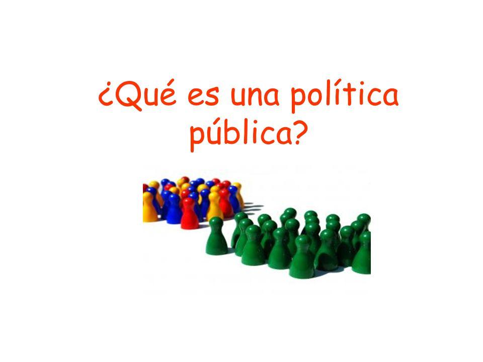 ¿Qué es una política pública