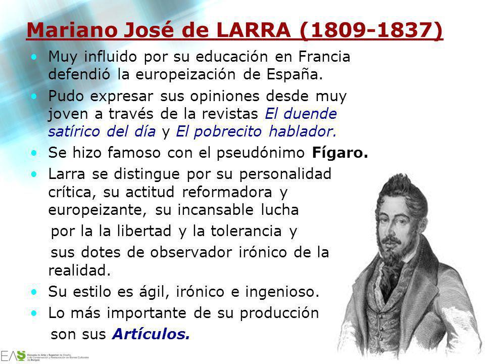 Mariano José de LARRA (1809-1837)