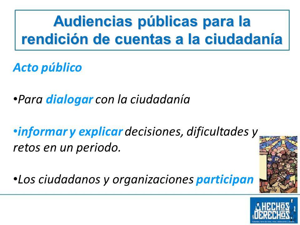 Audiencias públicas para la rendición de cuentas a la ciudadanía