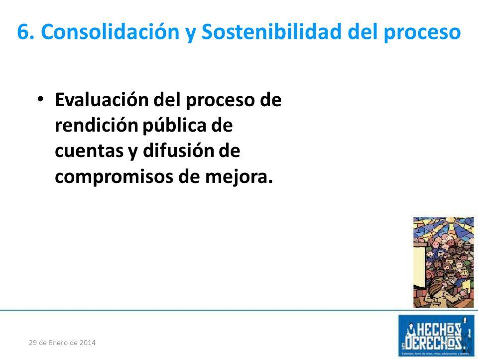 6. Consolidación y Sostenibilidad del proceso