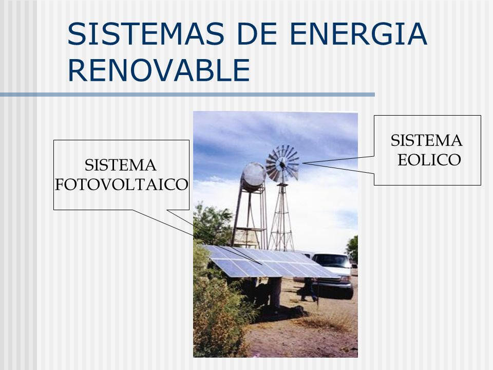 SISTEMAS DE ENERGIA RENOVABLE