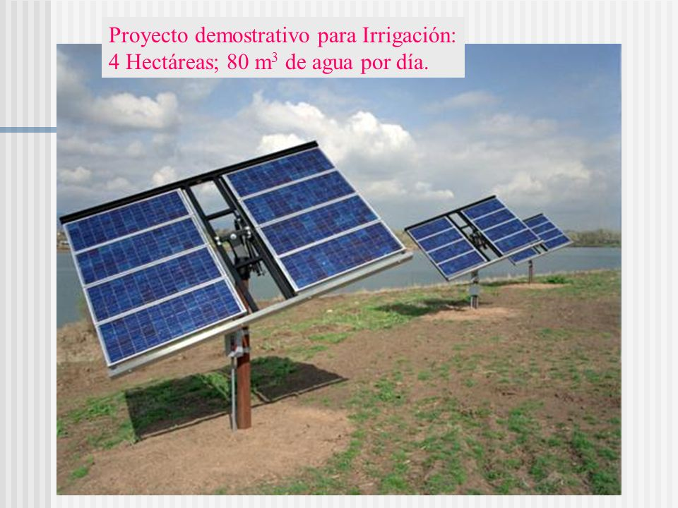 Proyecto demostrativo para Irrigación: