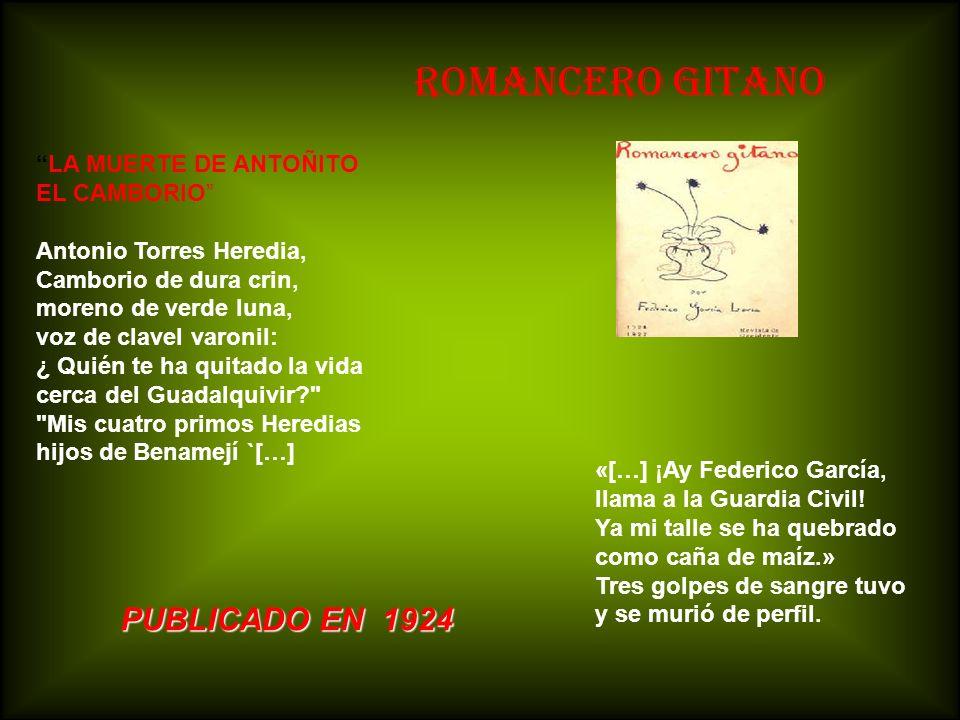 ROMANCERO GITANO PUBLICADO EN 1924 LA MUERTE DE ANTOÑITO EL CAMBORIO