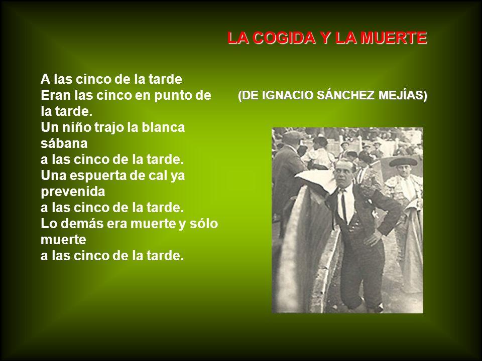LA COGIDA Y LA MUERTE (DE IGNACIO SÁNCHEZ MEJÍAS)