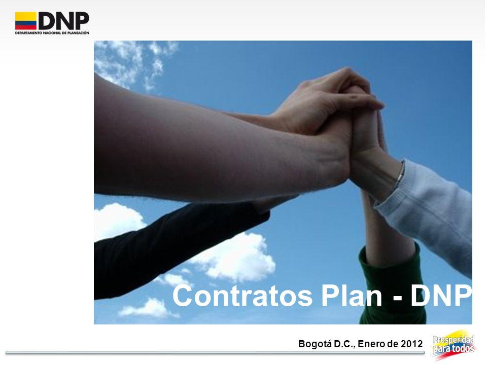 Contratos Plan - DNP Bogotá D.C., Enero de 2012