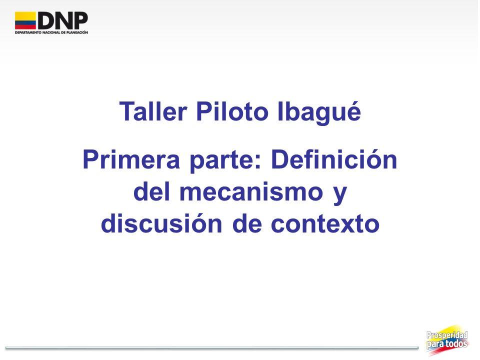 Primera parte: Definición del mecanismo y discusión de contexto