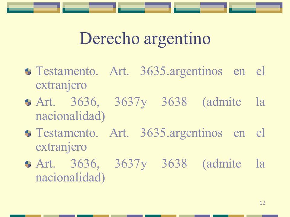 Derecho argentino Testamento. Art. 3635.argentinos en el extranjero