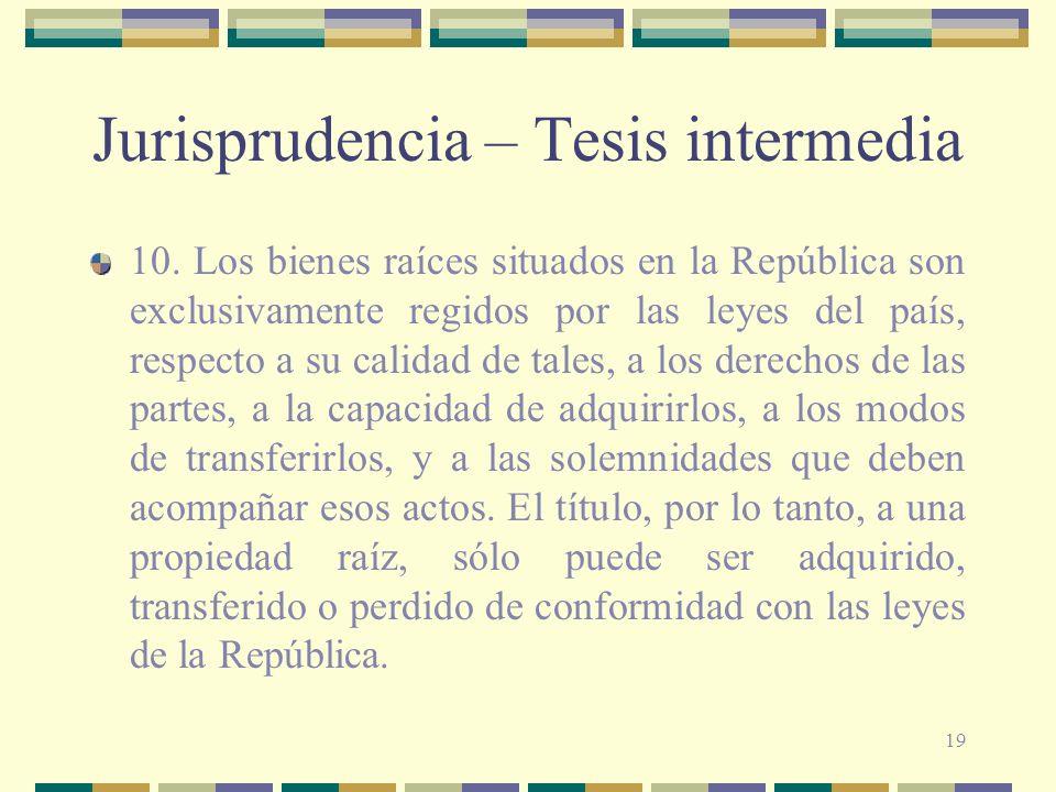 Jurisprudencia – Tesis intermedia