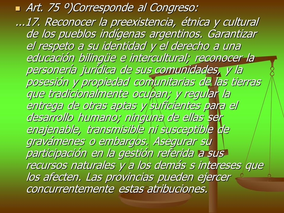Art. 75 º)Corresponde al Congreso: