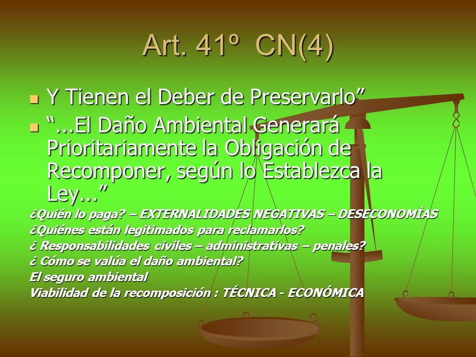 Art. 41º CN(4) Y Tienen el Deber de Preservarlo