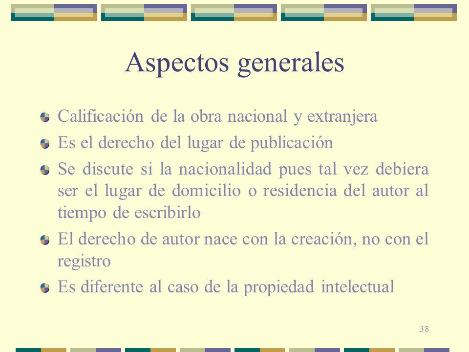 Aspectos generales Calificación de la obra nacional y extranjera