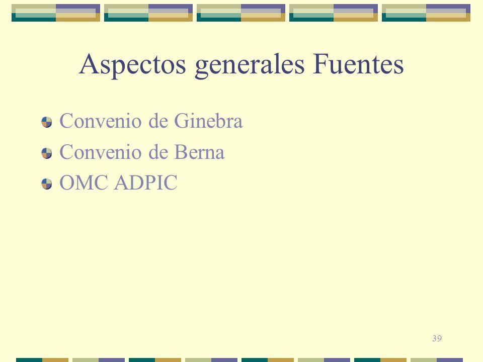 Aspectos generales Fuentes
