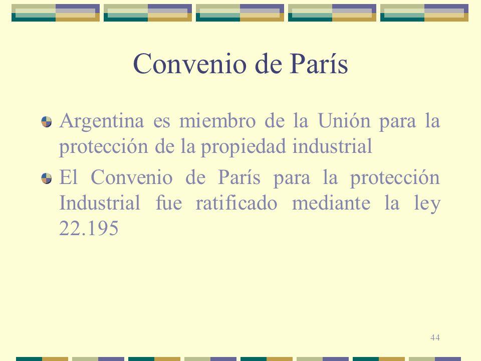 Convenio de París Argentina es miembro de la Unión para la protección de la propiedad industrial.