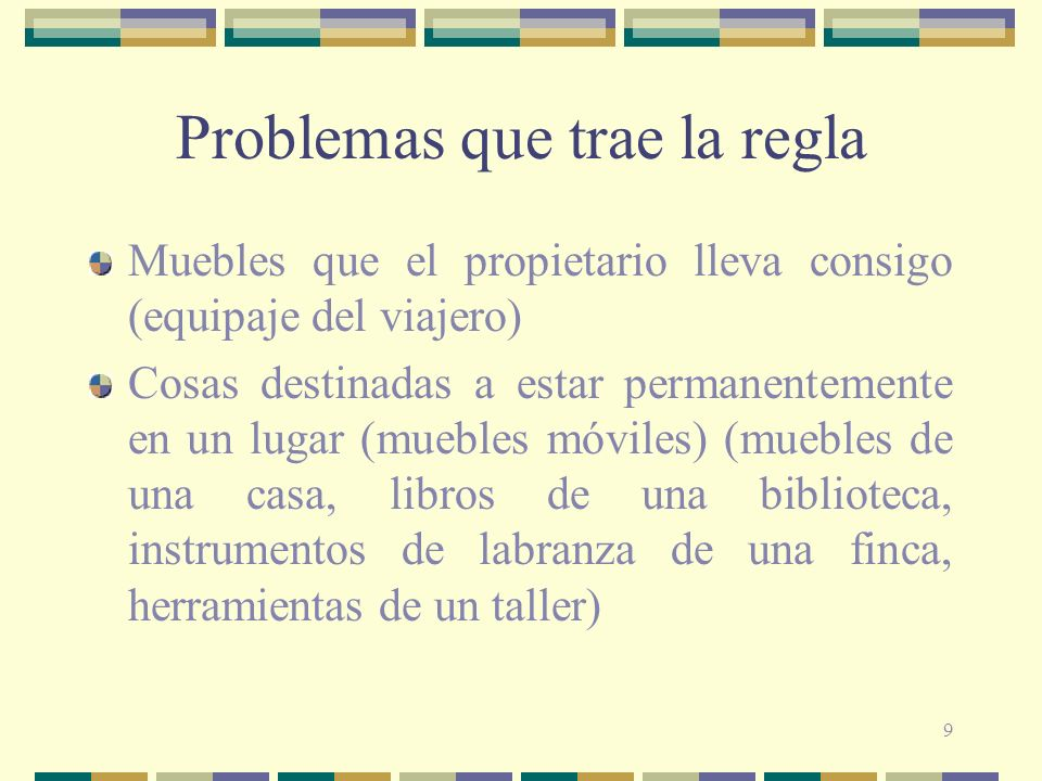 Problemas que trae la regla