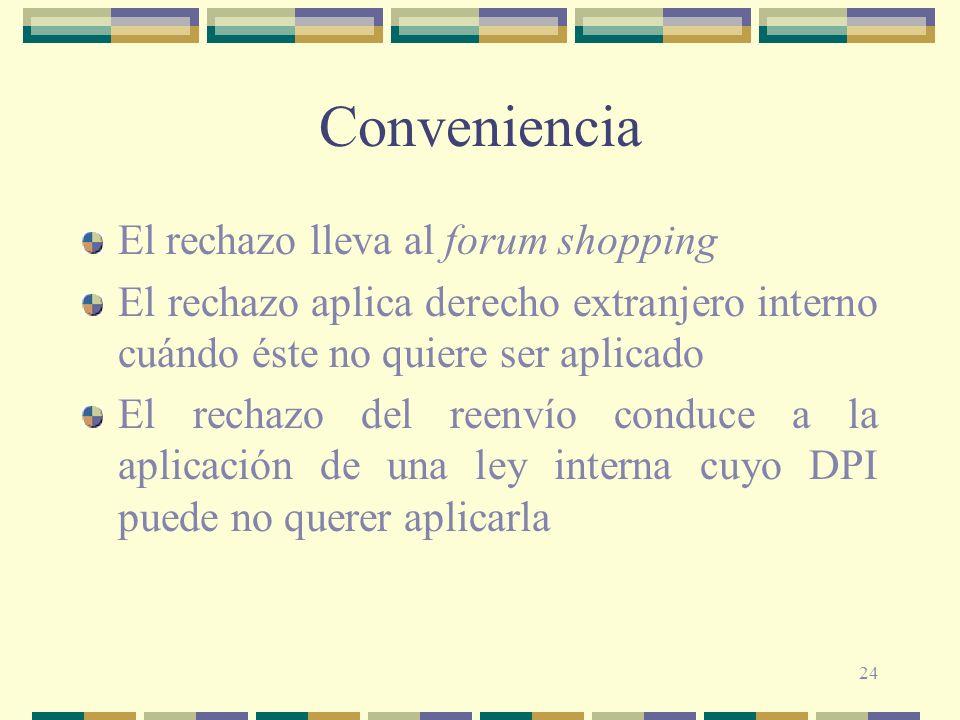 Conveniencia El rechazo lleva al forum shopping