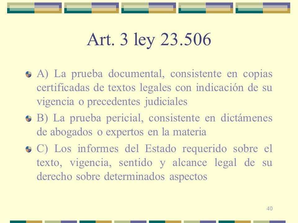 Art. 3 ley 23.506