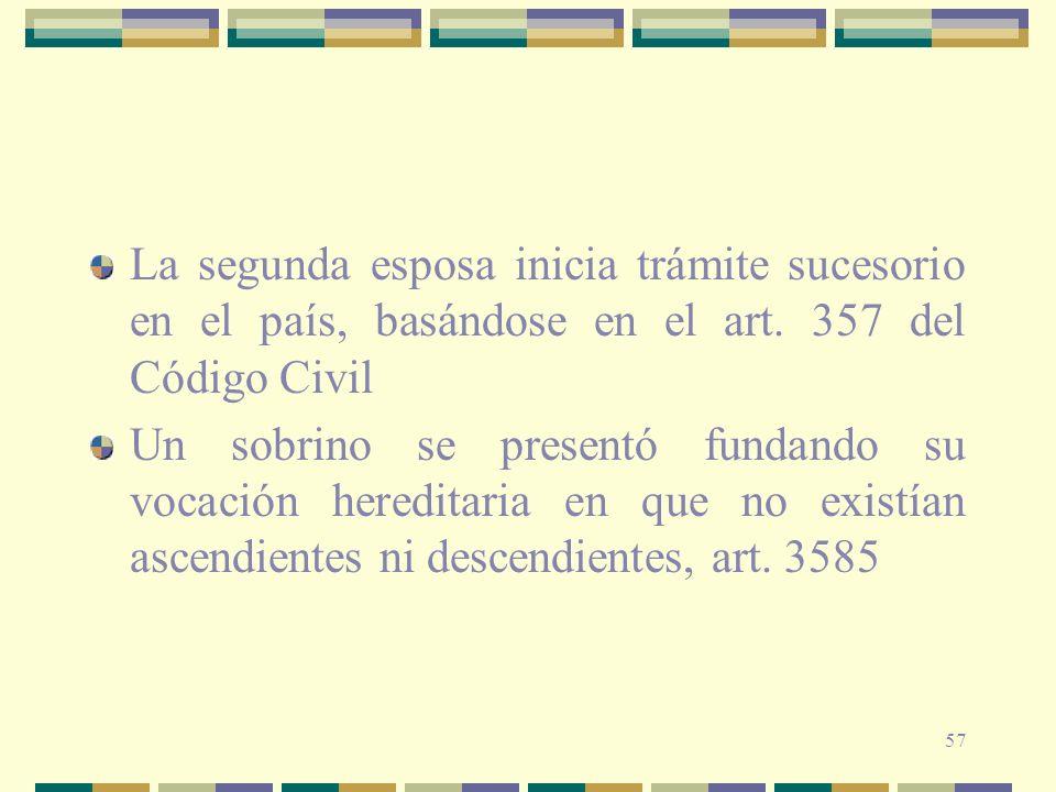 La segunda esposa inicia trámite sucesorio en el país, basándose en el art. 357 del Código Civil