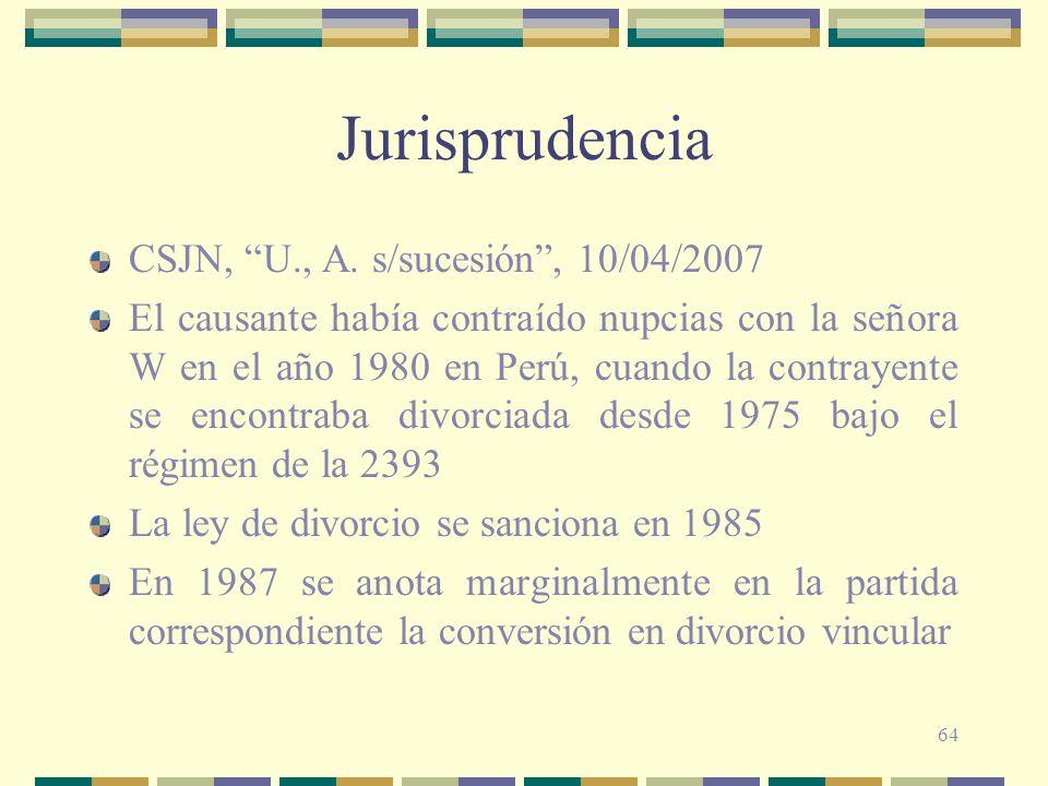 Jurisprudencia CSJN, U., A. s/sucesión , 10/04/2007