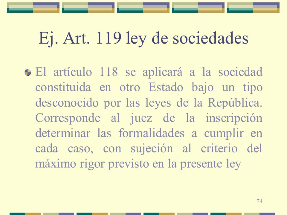 Ej. Art. 119 ley de sociedades