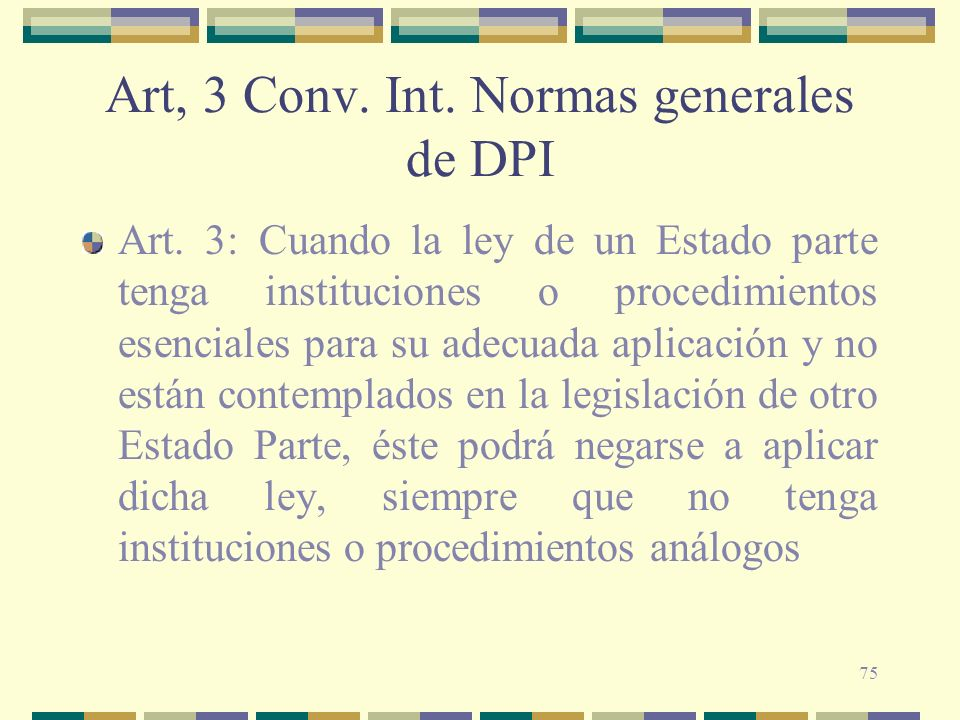 Art, 3 Conv. Int. Normas generales de DPI