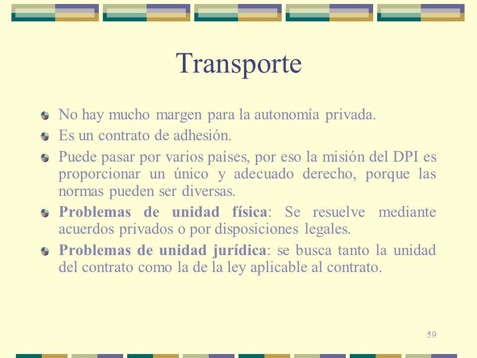 Transporte No hay mucho margen para la autonomía privada.