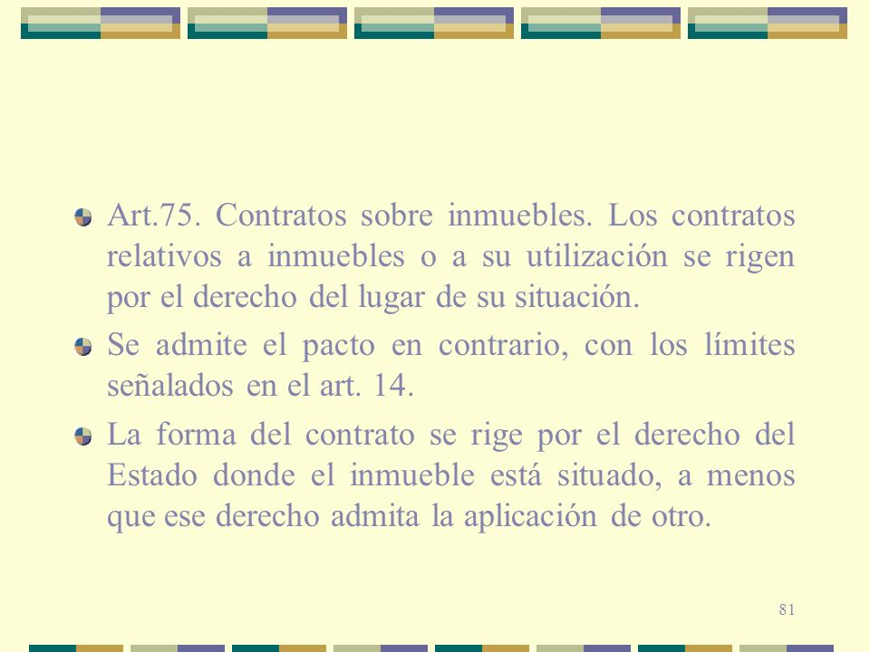 Art. 75. Contratos sobre inmuebles