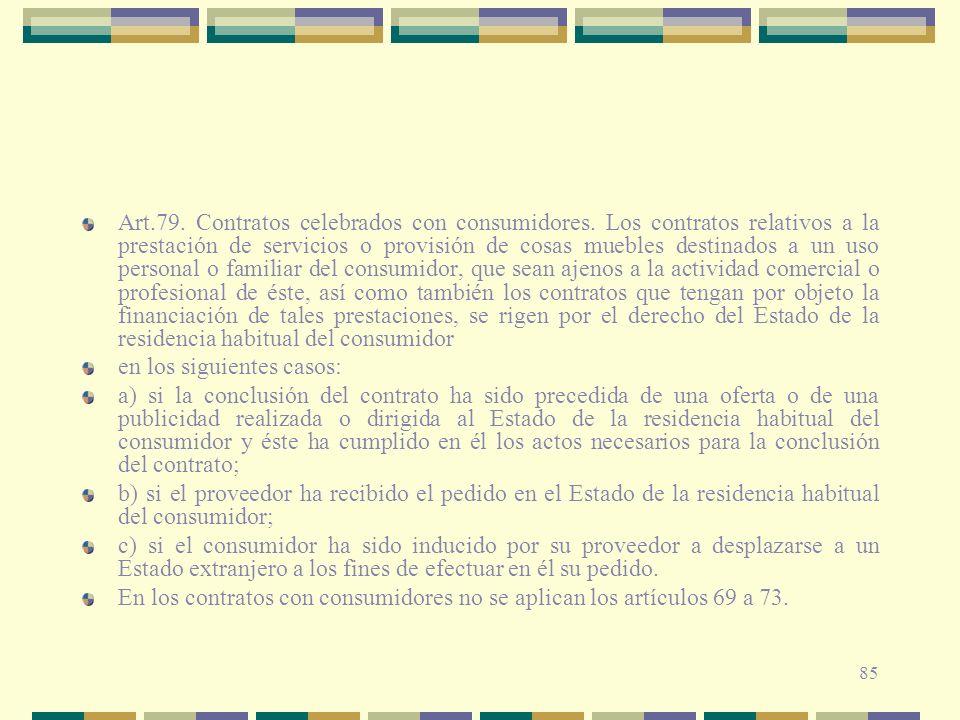 Art. 79. Contratos celebrados con consumidores