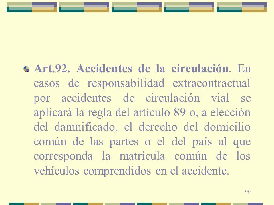 Art. 92. Accidentes de la circulación