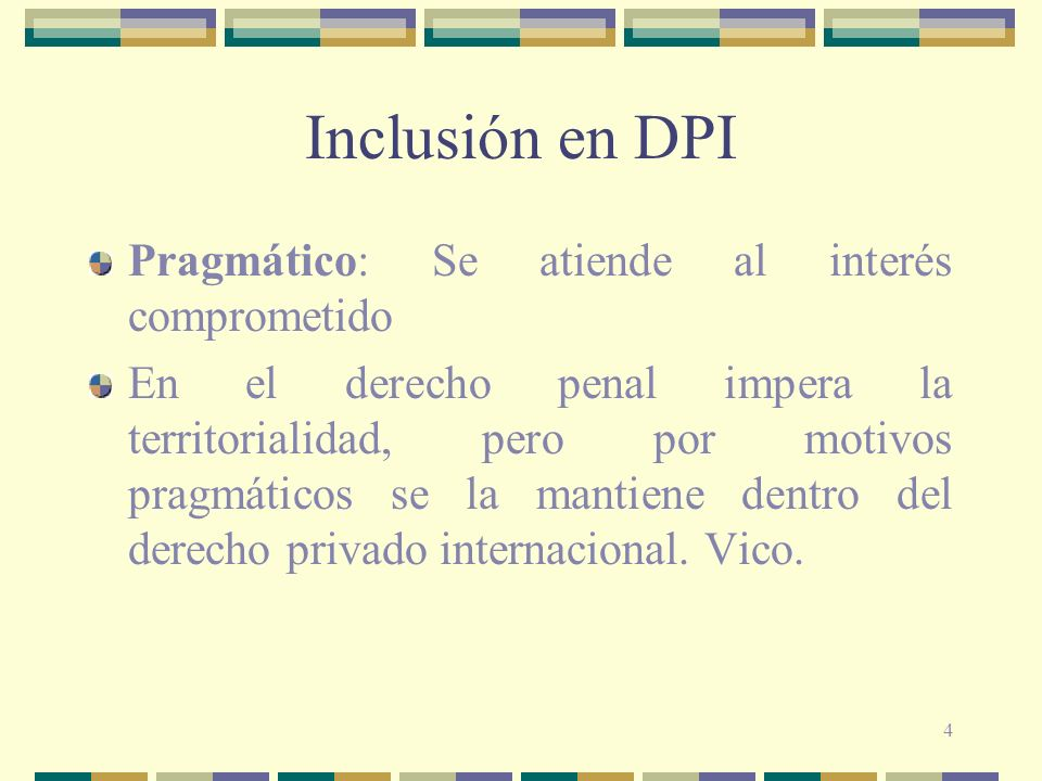 Inclusión en DPI Pragmático: Se atiende al interés comprometido