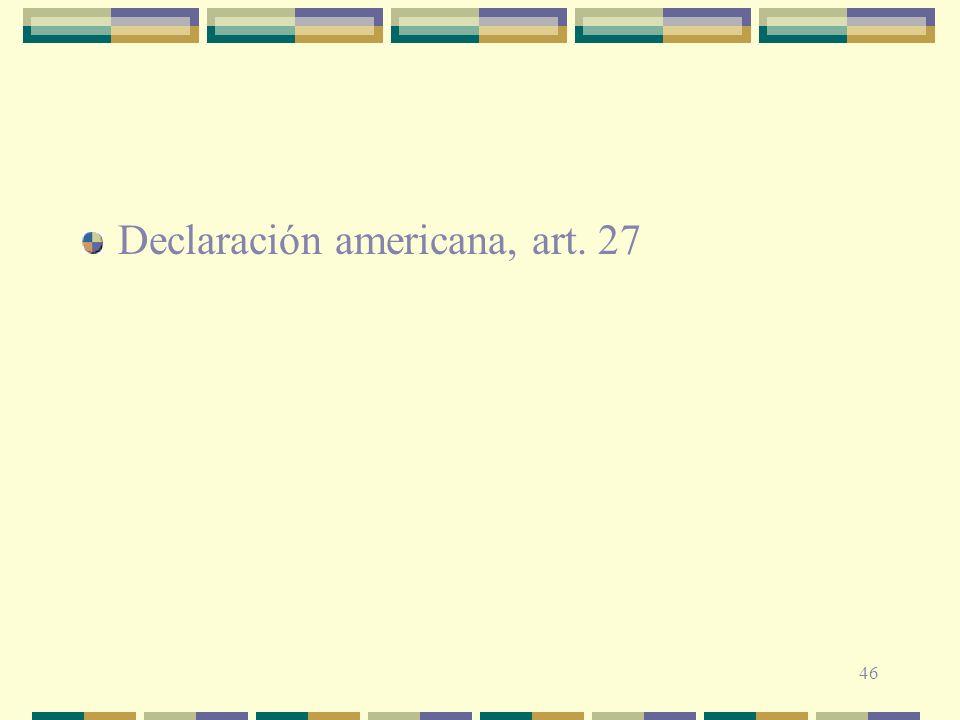 Declaración americana, art. 27