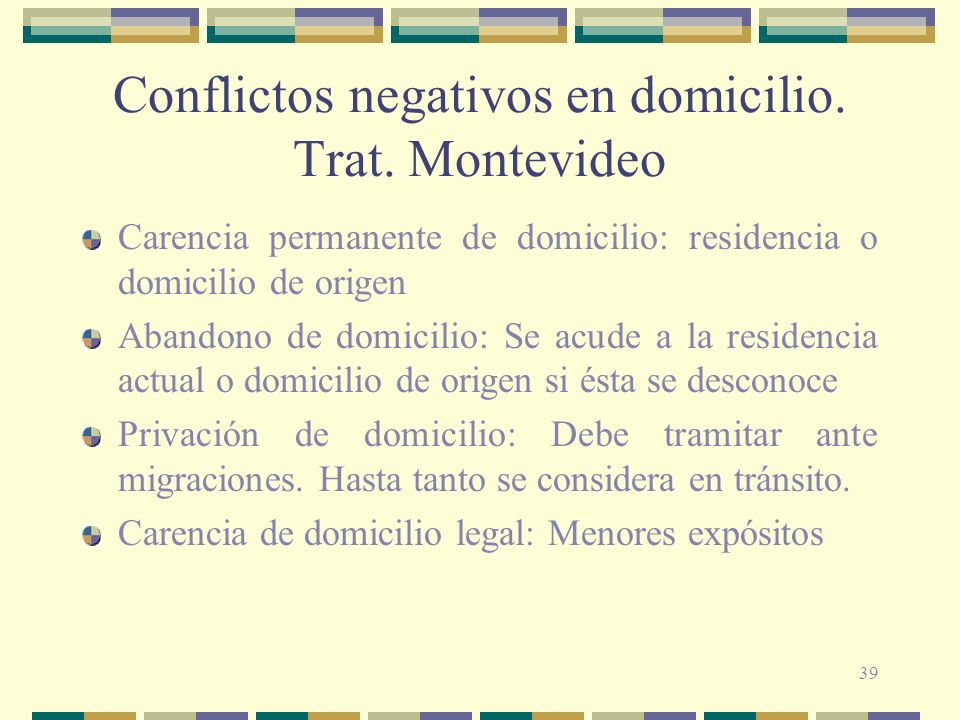 Conflictos negativos en domicilio. Trat. Montevideo