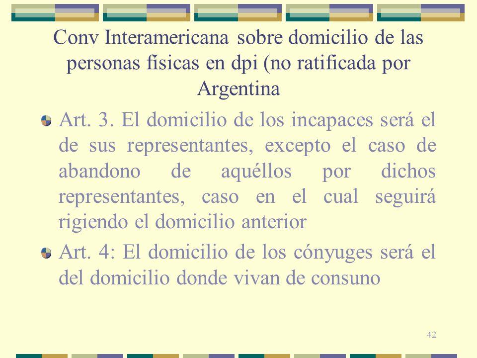 Conv Interamericana sobre domicilio de las personas físicas en dpi (no ratificada por Argentina