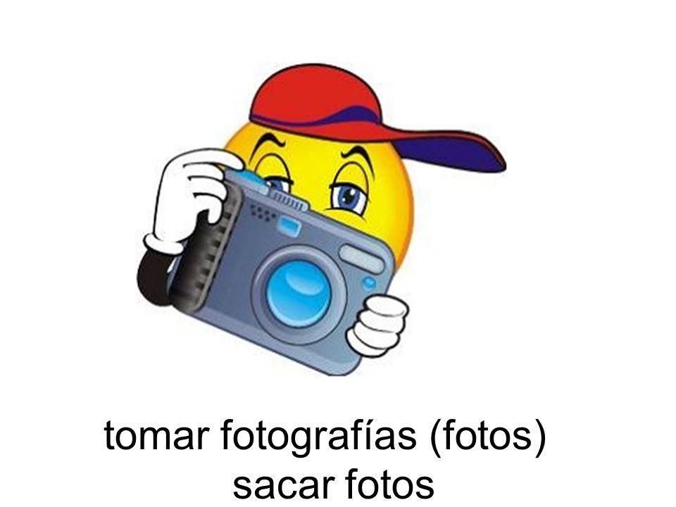 tomar fotografías (fotos)