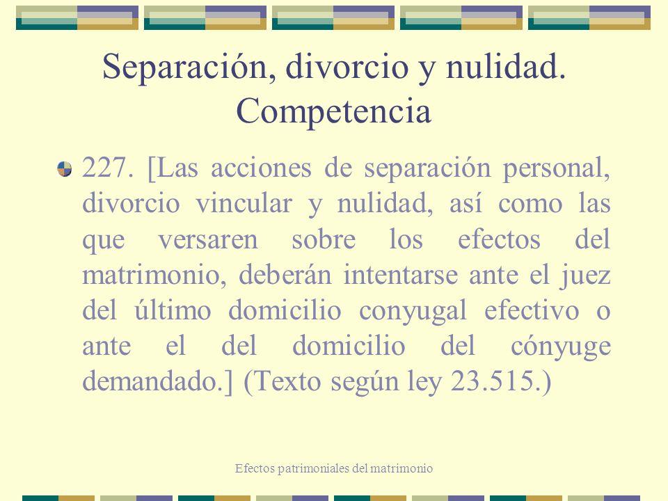 Separación, divorcio y nulidad. Competencia