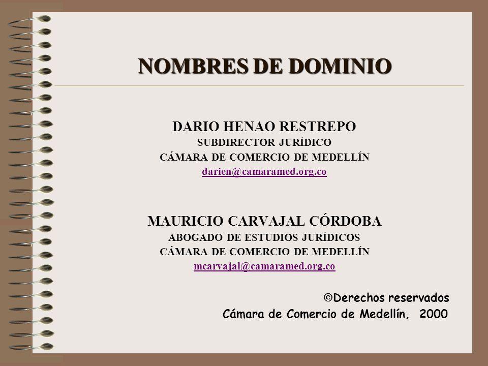 NOMBRES DE DOMINIO DARIO HENAO RESTREPO MAURICIO CARVAJAL CÓRDOBA