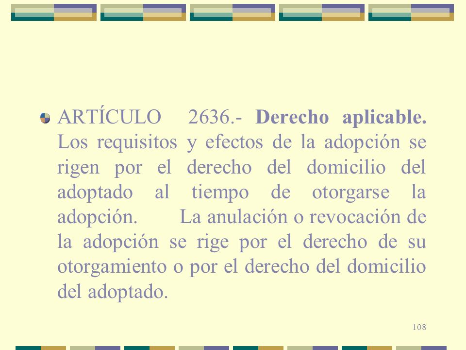 ARTÍCULO 2636. - Derecho aplicable