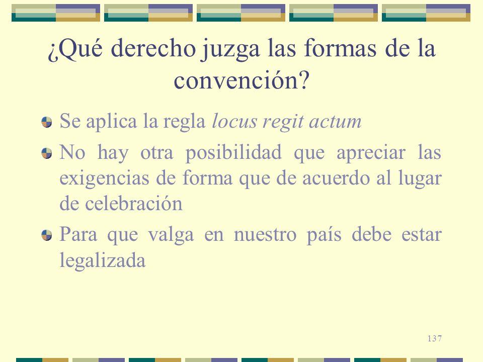¿Qué derecho juzga las formas de la convención