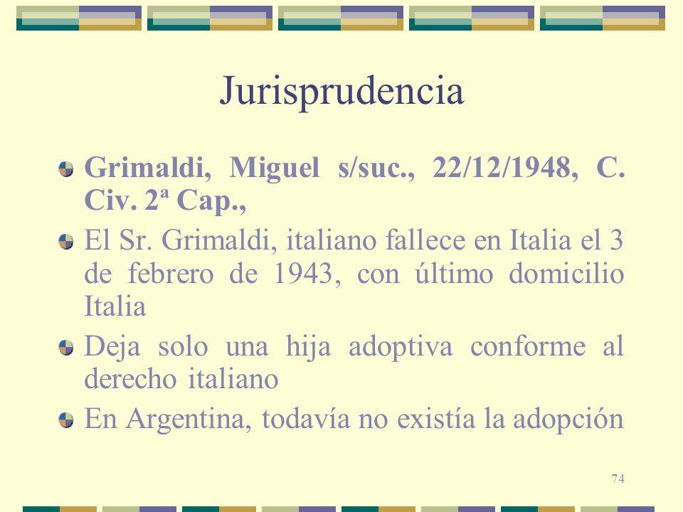 Jurisprudencia Grimaldi, Miguel s/suc., 22/12/1948, C. Civ. 2ª Cap.,