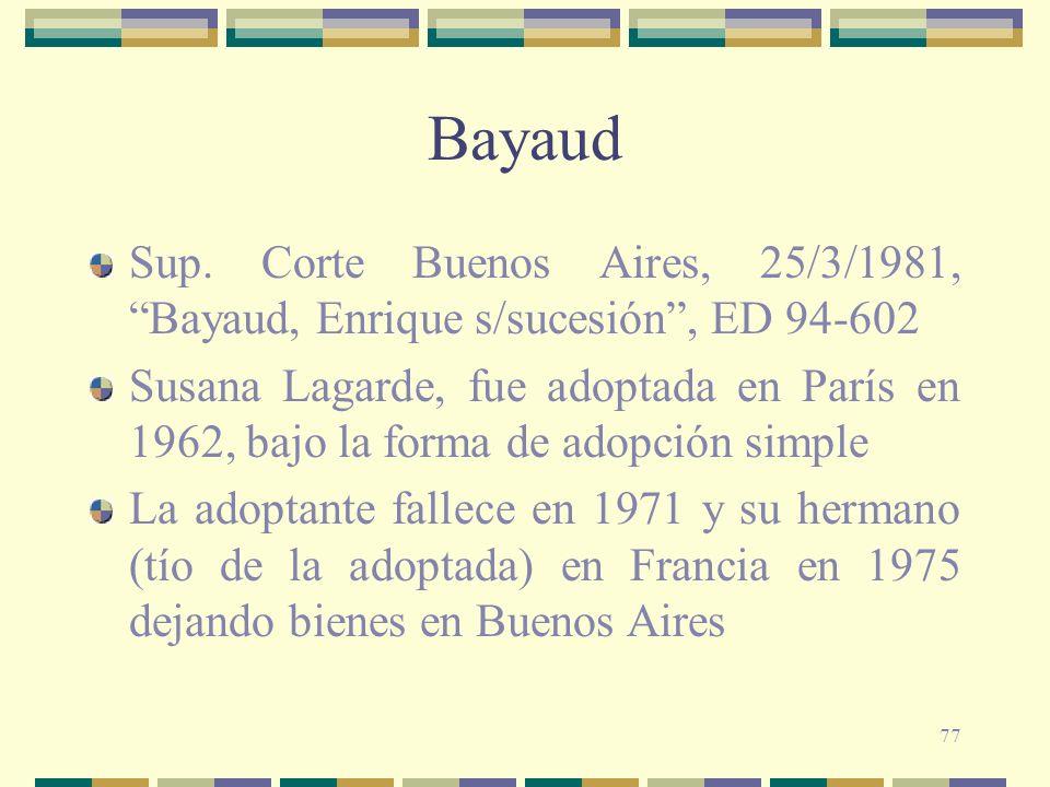 BayaudSup. Corte Buenos Aires, 25/3/1981, Bayaud, Enrique s/sucesión , ED 94-602.