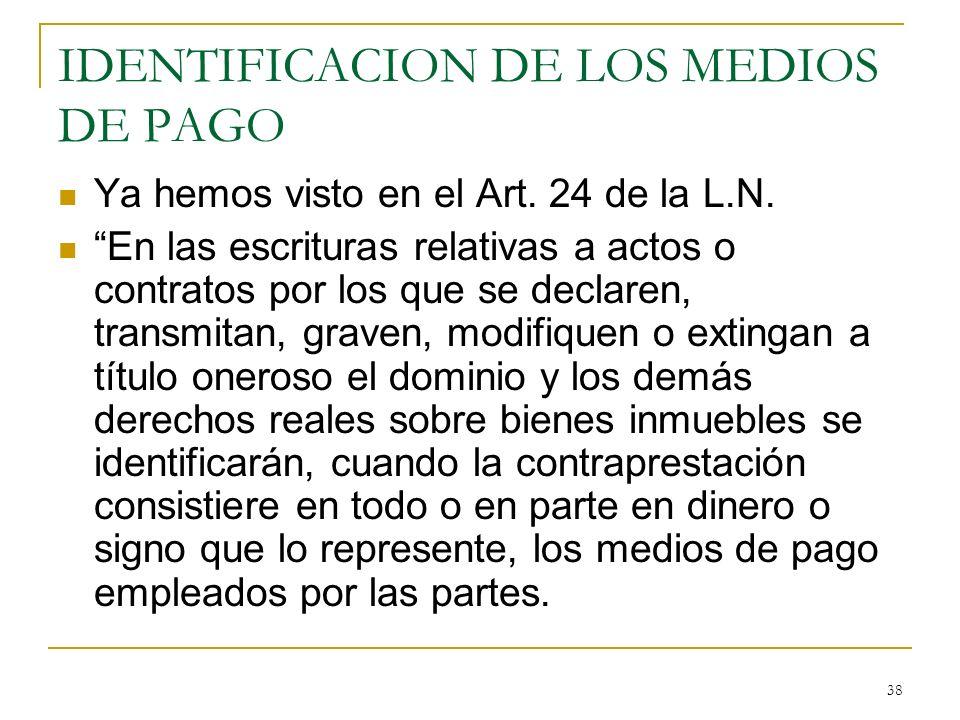 IDENTIFICACION DE LOS MEDIOS DE PAGO