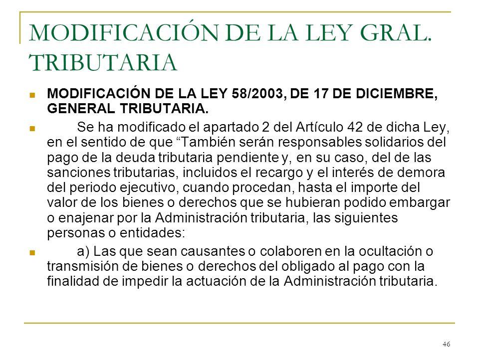 MODIFICACIÓN DE LA LEY GRAL. TRIBUTARIA